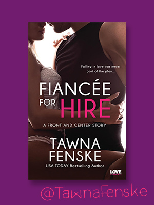 Fiancée for Hire by Tawna Fenske